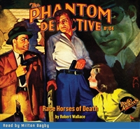 The Phantom Detective Audiobook #104 Race Horses of Death