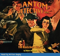 The Phantom Detective Audiobook #105 The Black Gold Killers