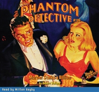 The Phantom Detective Audiobook #106 Murder Stalks a Billion