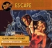Escape, Volume 2