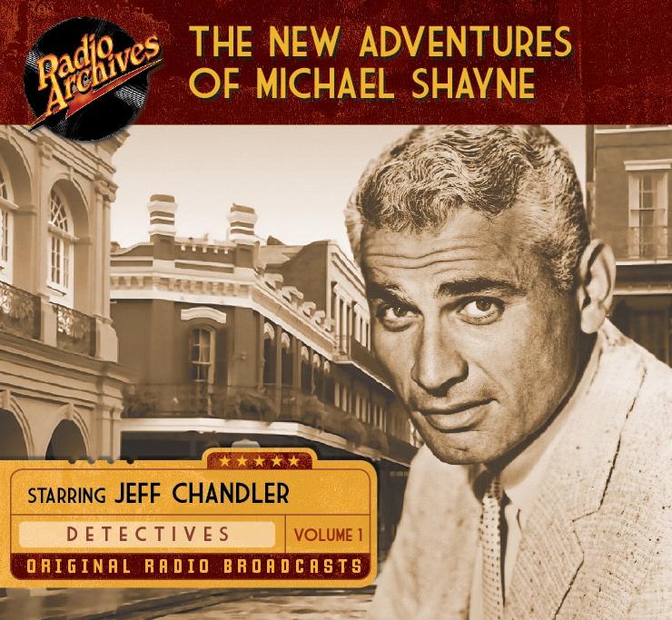New Adventures of Michael Shayne, Volume 1 - 7 hours [Audio CDs] #RA176