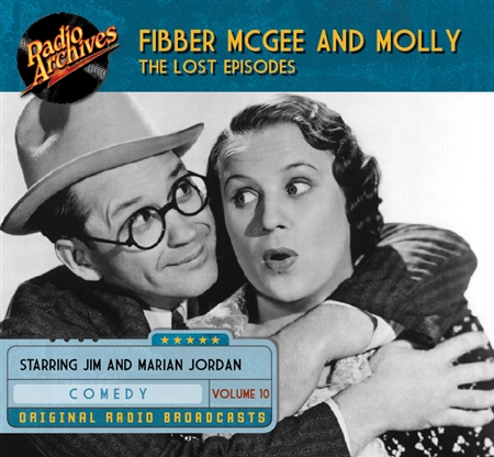 Fibber McGee and Molly - The Lost Episodes, Volume  10
