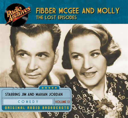 Fibber McGee and Molly - The Lost Episodes, Vol 13