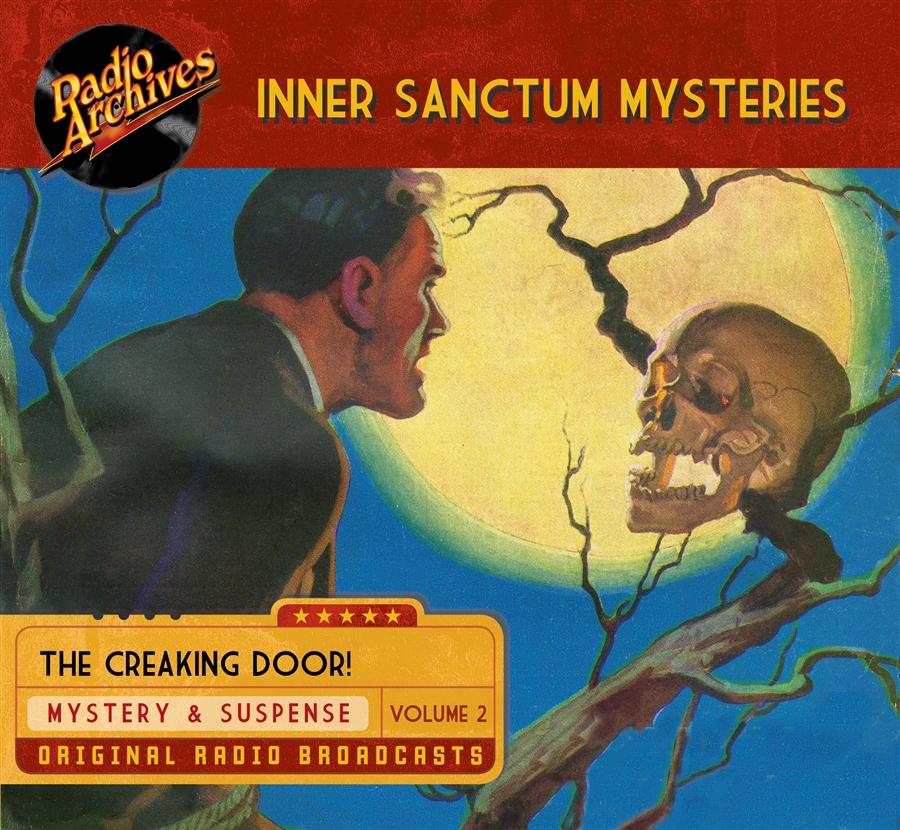 Inner Sanctum Mysteries, Volume 2 - 11 hours [Audio CDs] #RA277