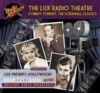 The Lux Radio Theatre, Comedy Tonight: The Screwball Classics