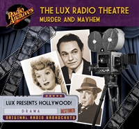 The Lux Radio Theatre - Murder and Mayhem