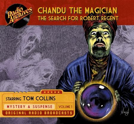 Chandu the Magician, Volume 1 The Search for Robert Regent