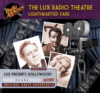 Lux Radio Theatre - Lighthearted Fare