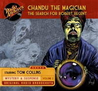 Chandu the Magician, Volume 2 The Search for Robert Regent