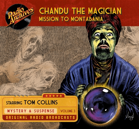 Chandu the Magician, Volume 3 Mission to Montabania
