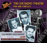 Lux Radio Theatre - Fun and Fantasy