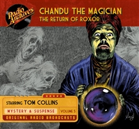 Chandu the Magician, Volume 5 The Return of Roxor