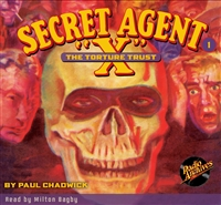 "Secret Agent ""X"" Audiobook - # 1 The Torture Trust"