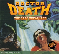 Doctor Death Audiobook - #2 The Gray Creatures