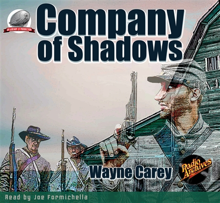 Company of Shadows by Wayne Carey Audiobook