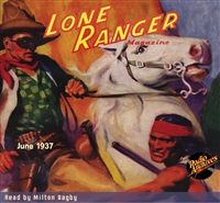 The Lone Ranger Magazine Audiobook #3 June 1937
