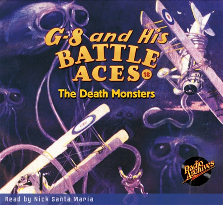 G-8 and His Battle Aces #18 Audiobook - The Death Monsters