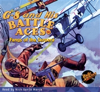 G-8 and His Battle Aces Audiobook - #58 Fangs of the Serpent