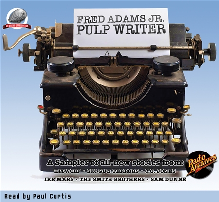Fred Adams Jr. Pulp Writer Audiobook