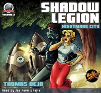 Shadow Legion - Nightmare City by Thomas Deja Audiobook