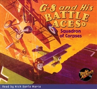 G-8 and His Battle Aces Audiobook - #7 Squadron of Corpses