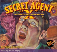 "Secret Agent ""X"" Audiobook - # 2 The Spectral Strangler"
