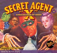 "Secret Agent ""X"" Audiobook - # 4 Ambassador of Doom"