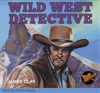 Wild West Detective by James Clay Audiobook