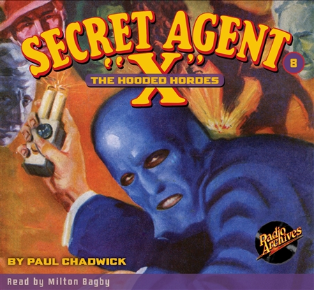 "Secret Agent ""X"" Audiobook - # 8 The Hooded Hordes"