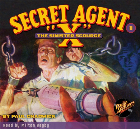 "Secret Agent ""X"" Audiobook #11 The Sinister Scourge"