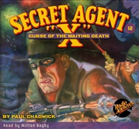 "Secret Agent ""X"" Audiobook - #12 Curse of the Waiting Death"