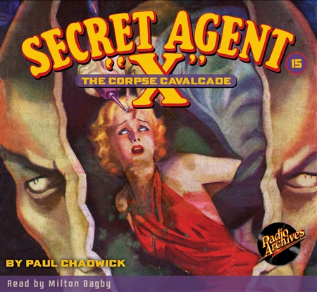 "Secret Agent ""X"" Audiobook - #15 The Corpse Cavalcade"