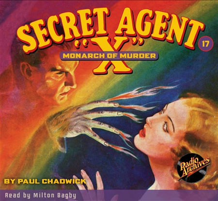 "Secret Agent ""X"" Audiobook - #17 Monarch of Murder"