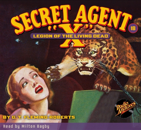 "Secret Agent ""X"" Audiobook - #18 Legion of the Living Dead"