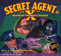 "Secret Agent ""X"" Audiobook - #22 Brand of the Metal Maiden"