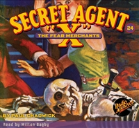 "Secret Agent ""X"" Audiobook - #24 The Fear Merchants"