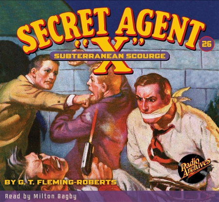 "Secret Agent ""X"" Audiobook - #26 Subterranean Scourge"