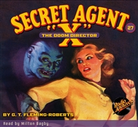 "Secret Agent ""X"" Audiobook - #27 The Doom Director"