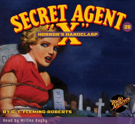 "Secret Agent ""X"" Audiobook - #28 Horror's Handclasp"