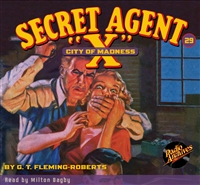 "Secret Agent ""X"" Audiobook - #29 City of Madness"