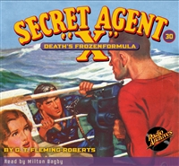 "Secret Agent ""X"" Audiobook - #30 Death's Frozen Formula"