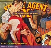 "Secret Agent ""X"" Audiobook - #34 The Assassins' League"