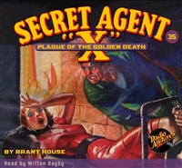 "Secret Agent ""X"" Audiobook #35 Plague of the Golden Death"