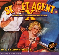 "Secret Agent ""X"" Audiobook - #36 Curse of the Mandarin's Fan"