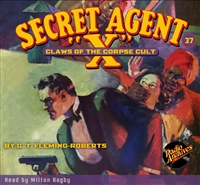 "Secret Agent ""X"" Audiobook - #37 Claws of the Corpse Cult"