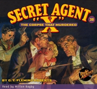 "Secret Agent ""X"" Audiobook - #38 The Corpse that Murdered"