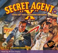 "Secret Agent ""X"" Audiobook - #41 Yoke of the Crimson Coterie"