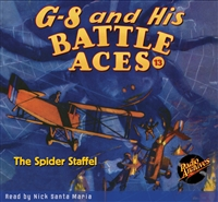 G-8 and His Battle Aces Audiobook - #13 The Spider Staffel
