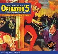 Operator #5 Audiobook - #14 Blood Reign Of The Dictator