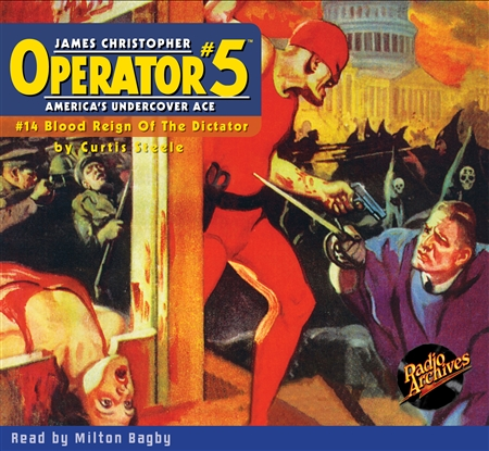 Operator #5 Audiobook #14 Blood Reign Of The Dictator
